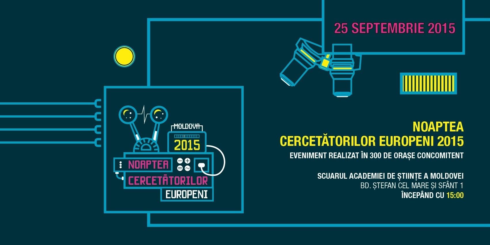 Noaptea Cercetătorilor 2015 – sărbătoarea europeană a ştiinţei revine la Chişinău
